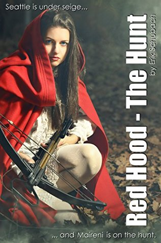 Red Hood: The Hunt (Urban Fairytales #1)