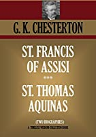 St. Francis of Assisi & St. Thomas Aquinas-Two Biographies (Timeless Wisdom Collection Book 1135)
