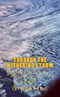 Through The Withering Storm