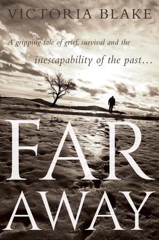 Far Away by Victoria    Blake