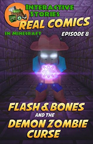 Flash and Bones and the Demon Zombie Curse