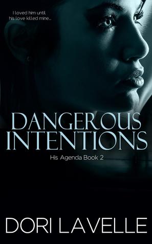 Dangerous Intentions (His Agenda, #2)