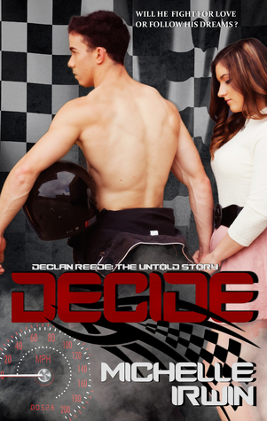 Decide by Michelle Irwin