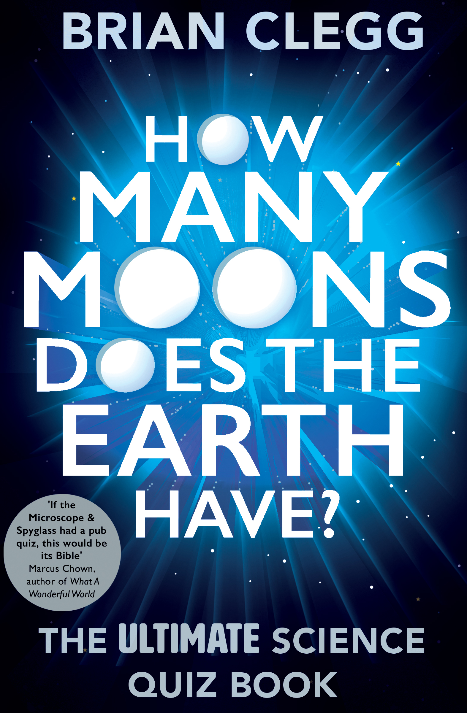 How many moons does the Earth have    the ultimate science quiz book-Icon Books Ltd (2015)