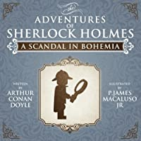 A Scandal in Bohemia (The Adventures of Sherlock Holmes)