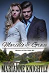 Marcello & Grace (Royals of Valleria, #2)