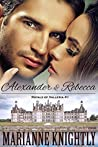 Alexander & Rebecca (Royals of Valleria, #1)