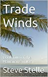 Trade Winds: Book Two of the Hawaiians Trilogy