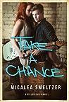 Take A Chance (Willow Creek, #4)