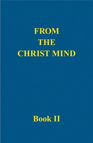 From the Christ Mind, Book II - Darrell Morley Price
