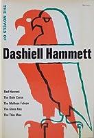 The Novels of Dashiell Hammett: Red Harvest / The Dain Curse / The Maltese Falcon / The Glass Key / The Thin Man