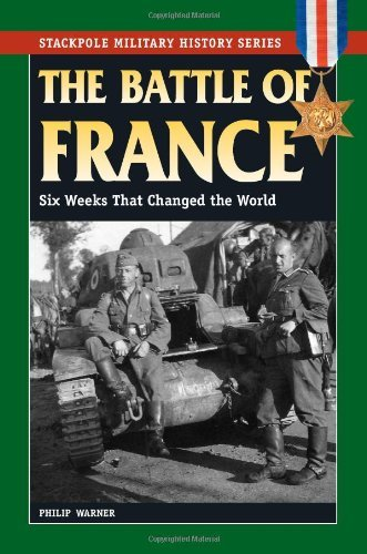 The Battle of France  Six Weeks That Changed the World