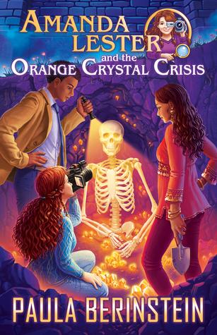 Amanda Lester and the Orange Crystal Crisis (Amanda Lester, Detective, #2)