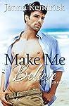 Make Me Believe (Hawaiian Haven #1)