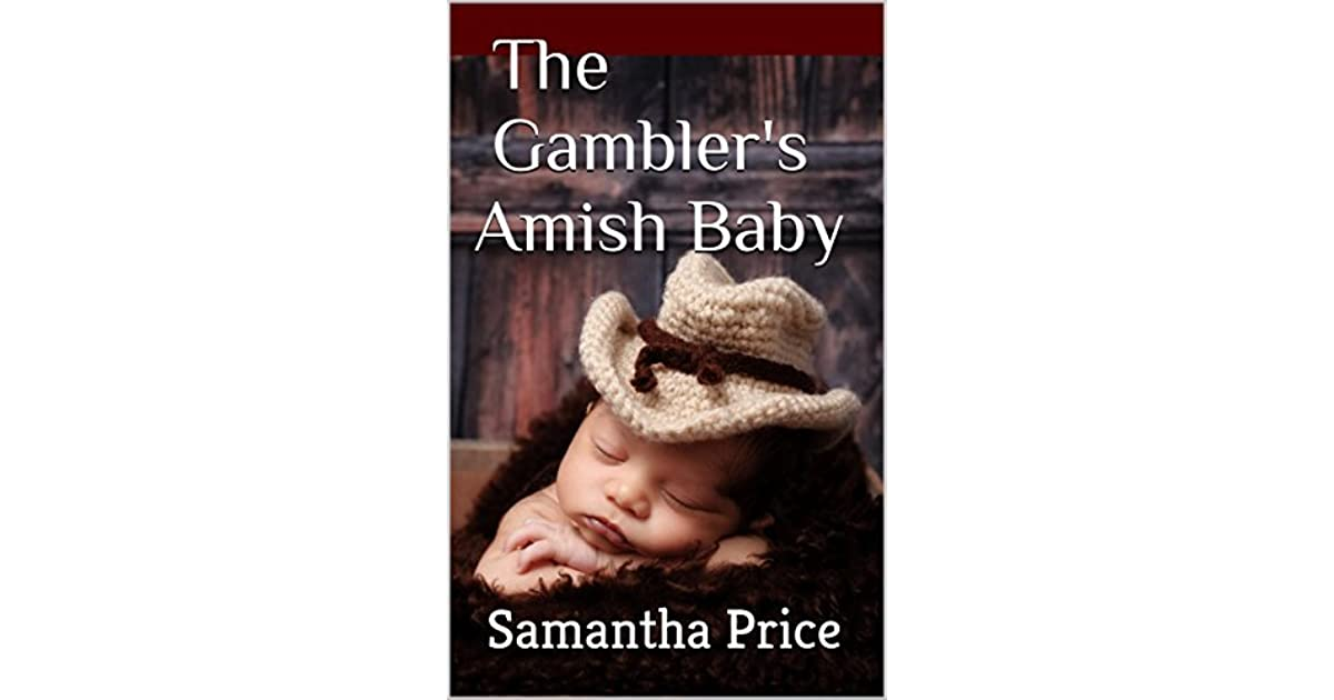 The Gambler's Amish Baby by Samantha Price