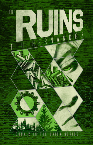 The Ruins (The Union #2)