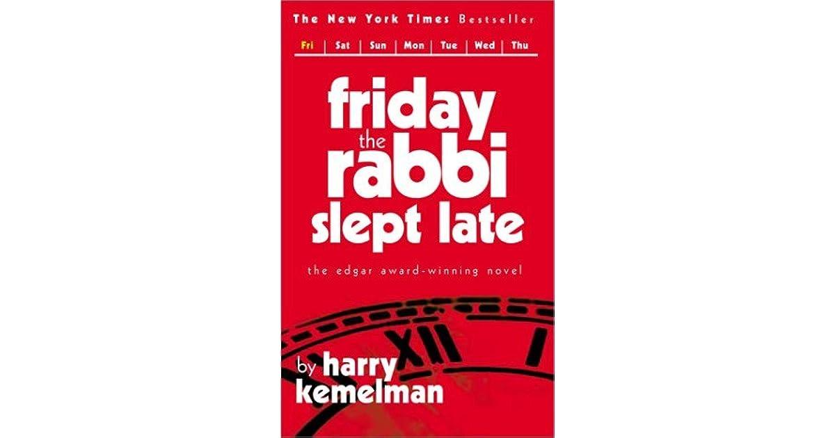 Read Friday The Rabbi Slept Late The Rabbi Small Mysteries 1 By Harry Kemelman