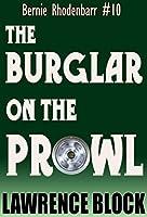 The Burglar on the Prowl (Bernie Rhodenbarr Book 10)