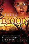 Field of Blood (Jerusalem's Undead Trilogy #1)
