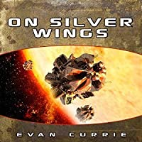On Silver Wings (Hayden War Cycle, #1)