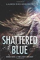 Shattered Blue (The Light, #1)