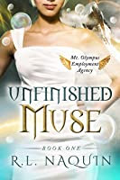 Unfinished Muse (Mt. Olympus Employment Agency: Muse, Book 1)