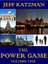 The Power Game Volume I