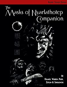 The Masks of Nyarlathotep Companion