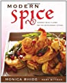 Modern Spice: Inspired Indian Flavors for the Contemporary Kitchen