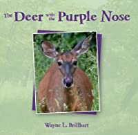 The Deer with the Purple Nose