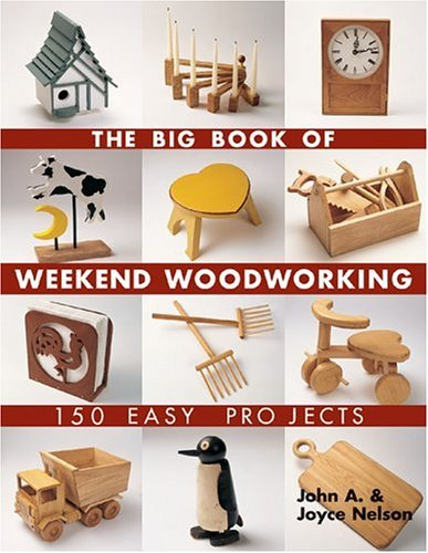 The Big Book of Weekend woodwork