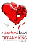 A Shattered Heart (Fractured Lives, #2)