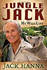 Jungle Jack: My Wild Life