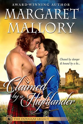 Claimed by a Highlander by Margaret Mallory