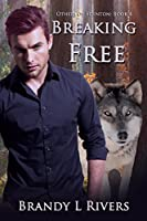 Breaking Free (Others of Edenton, #4)