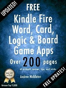 Free Kindle Fire Word, Card, Logic, And Board Game Apps (Free Kindle Fire Apps That Don't Suck Book 9)