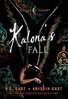 Kalona's Fall (House of Night Novellas #4)