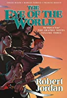 The Eye of the World: The Graphic Novel, Volume Three (Wheel of Time Other Book 3)