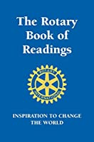 Rotary Book of Readings: Inspiration to Change the World (Little Book. Big Idea.)
