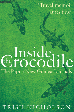 Inside the Crocodile by Trish Nicholson