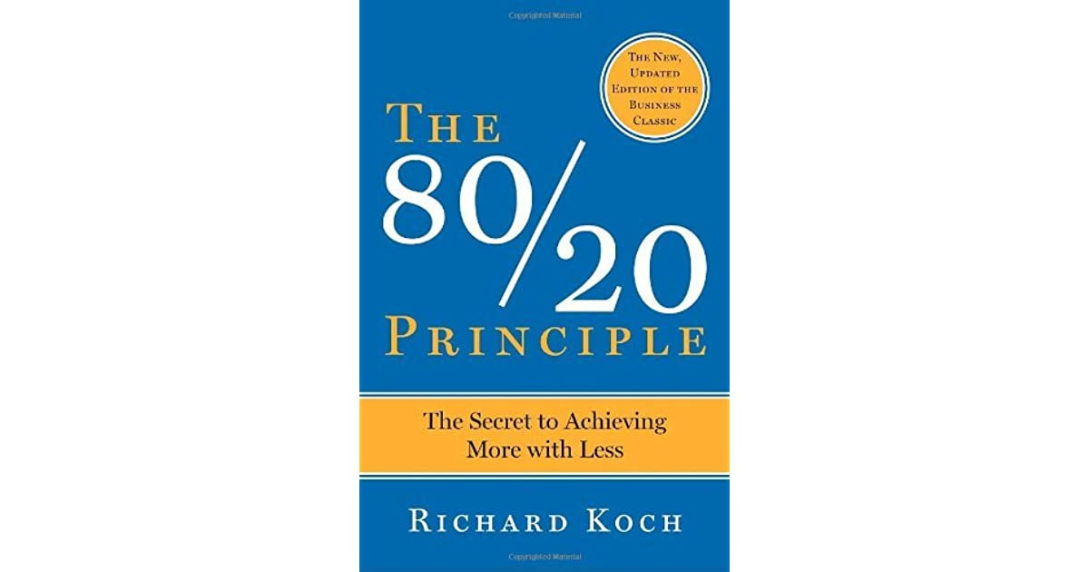The 8020 principle the secret to achieving more with less by the 8020 principle the secret to achieving more with less by richard koch fandeluxe Choice Image