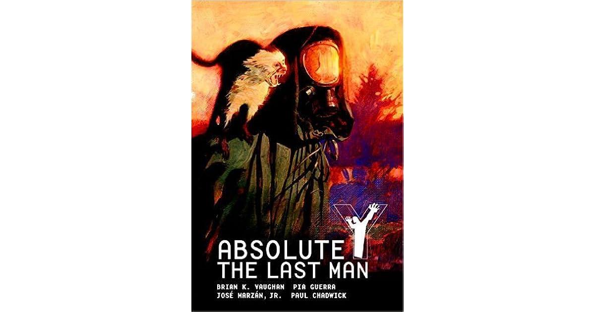 Absolute Y: The Last Man Vol. 1 by Brian K. Vaughan