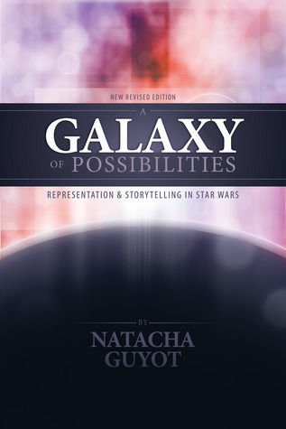 A Galaxy of Possibilities: Representation and Storytelling in Star Wars