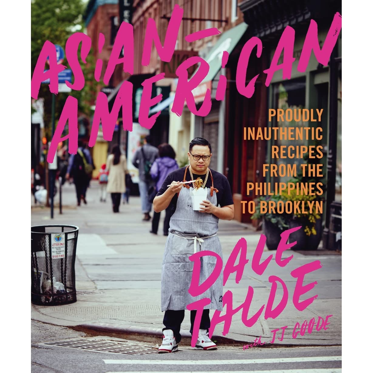 Asianamerican: A Cookbook By Dale Talde '�  Reviews, Discussion, Bookclubs,  Lists