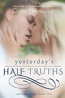Yesterday's Half Truths (Carolina Days #2)