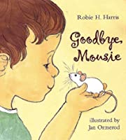 Goodbye, Mousie
