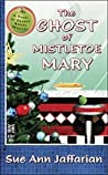 The Ghost of Mistletoe Mary