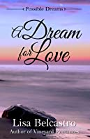A Dream for Love (Possible Dreams, Book 1)