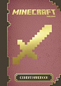 Minecraft Handbook 3: The Combat Handbook