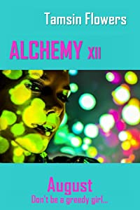 Alchemy xii - August